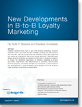 New Developments in B-to-B Loyalty Marketing